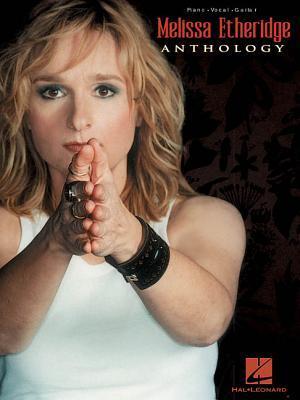 Melissa Etheridge - Anthology
