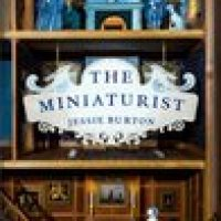 Book Review: The Miniaturist  by Jessie Burton (spoiler alert)