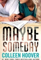 Maybe Someday (Maybe, #1)