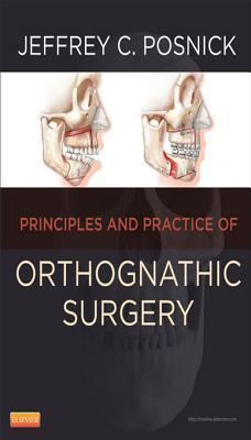 Orthognathic Surgery - E-Book: Principles and Practice