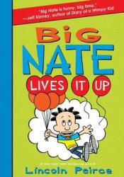 Big Nate Lives It Up (Big Nate Novels, #7) Pdf Book