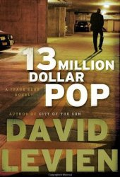 Thirteen Million Dollar Pop (Frank Behr, #3) Pdf Book