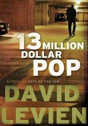 Thirteen Million Dollar Pop (Frank Behr, #3) Pdf Book