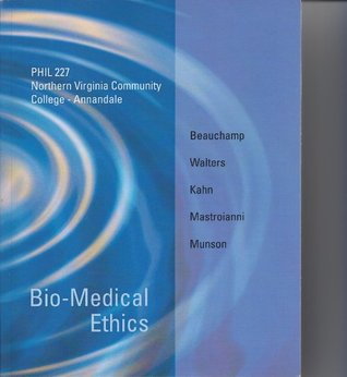 Bio-Medical Ethics Phil 227 Northern Virginia Community College Annandale