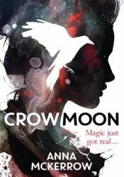 Crow Moon (Crow Moon, #1) Pdf Book