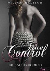 True Control (True, #4.1) Pdf Book