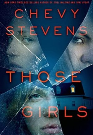 #Printcess review of Those Girls by Chevy Stevens