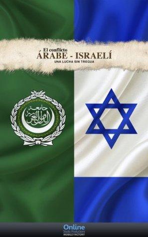 El conflicto Palestino - Israelí