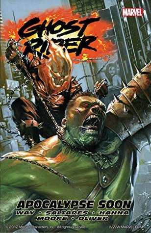 Ghost Rider Vol. 3: Apocalypse Soon: Apocalypse Soon v. 3