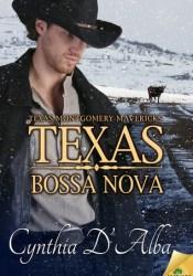 Texas Bossa Nova (Texas Montgomery Mavericks, #5) Pdf Book