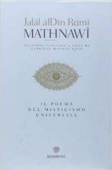 Mathnawî: Il poema del misticismo universale