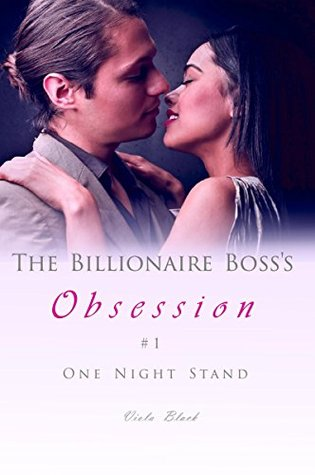 One Night Stand (The Billionaire Boss's Obsession #1)