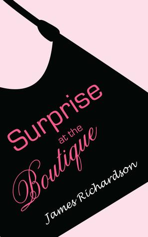 Surprise at the Boutique