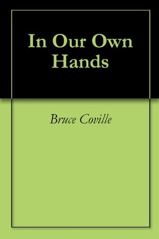 In Our Own Hands