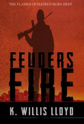 Feuders Fire
