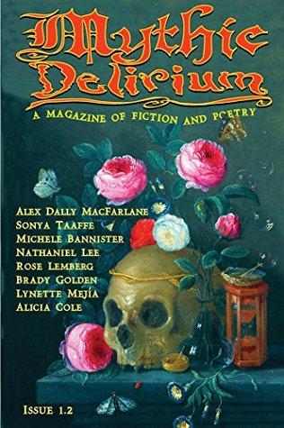 Mythic Delirium Magazine Issue 1.2