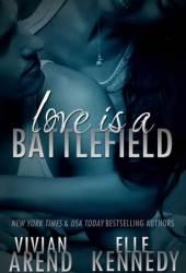 Love is a Battlefield (DreamMakers #2)