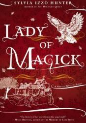 Lady of Magick (Noctis Magicae, #2) Pdf Book