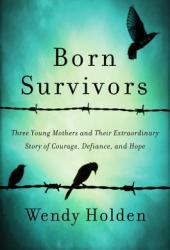 Born Survivors Book Pdf