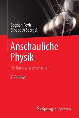Anschauliche Physik: Fur Naturwissenschaftler