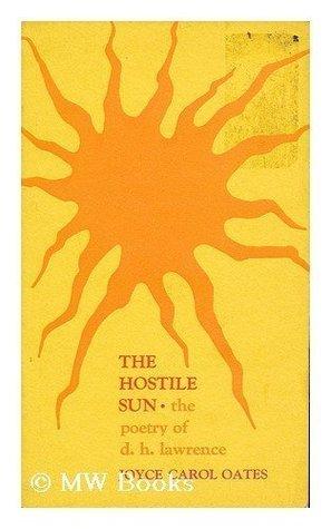 Hostile Sun: Poetry of D.H. Lawrence
