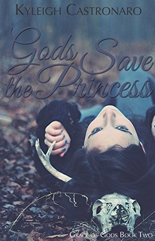 Gods Save the Princess (Grace of Gods, #2)