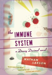 The Immune System (Dewey Decimal #3) Pdf Book