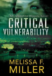Critical Vulnerability: A Sasha McCandless Companion Novel (Aroostine Higgins, #1)