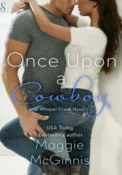 Once Upon a Cowboy (Whisper Creek, #3) Pdf Book