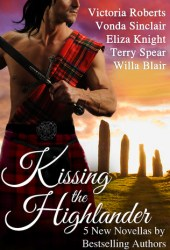 Kissing the Highlander (Kilts and Kisses #1; Highland Adventure #7)