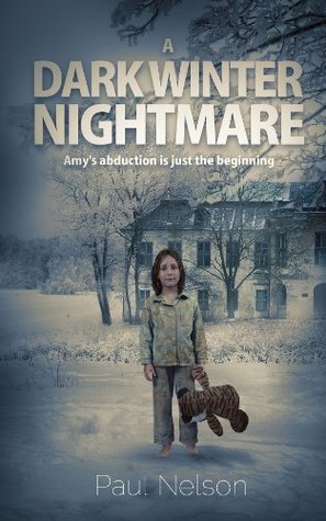 A Dark Winter Nightmare: Amy's abduction is just the beginning