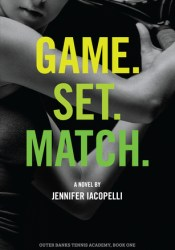 Game. Set. Match. (Outer Banks Tennis Academy, #1) Pdf Book