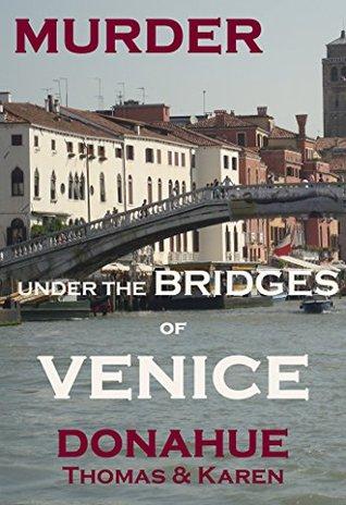Murder Under the Bridges of Venice (Ryan-Hunter #6)