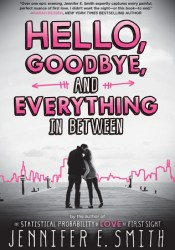 Hello, Goodbye, and Everything in Between Pdf Book