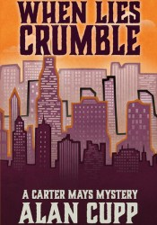 When Lies Crumble (Carter Mays Mystery #1) Pdf Book