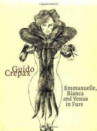 Emmanuelle, Bianca and Venus in Furs