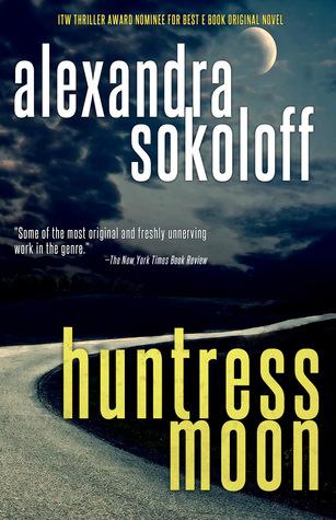 Huntress Moon (The Huntress/FBI Thrillers, #1)