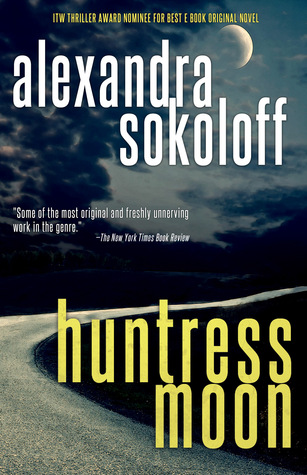 Huntress Moon (The Huntress/FBI Thrillers, #1)