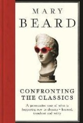 Confronting the Classics: Traditions, Adventures and Innovations Book