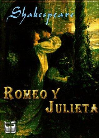 La tragedia de Romeo y Julieta. Los amantes de Verona
