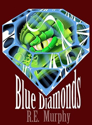 Blue Diamonds (Book One of The Blue Diamonds Saga)