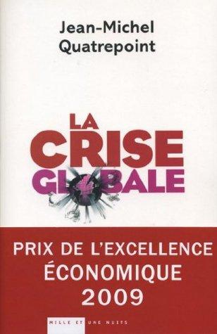 La Crise globale