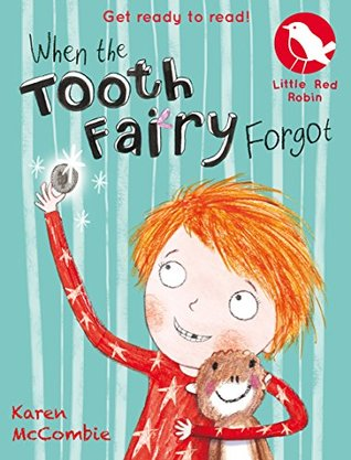 When the Tooth Fairy Forgot (Little Red Robin #9)