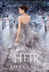 The Heir (The Selection, #4) Book