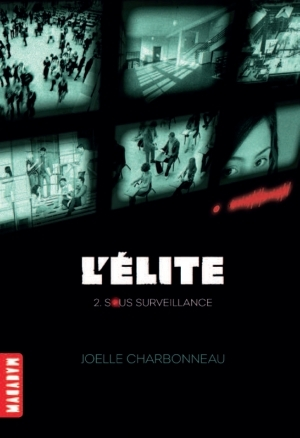 Sous surveillance (L'élite, #2)