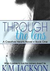 Through The Lens (Creative Hearts #1) Pdf Book