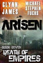 Death of Empires (Arisen #7)