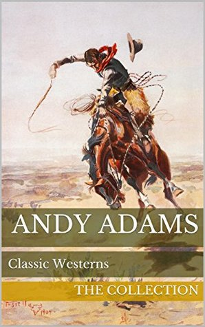 Andy Adams: The Collection