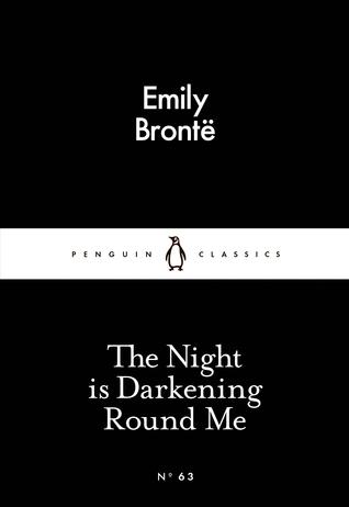 The Night is Darkening Round Me
