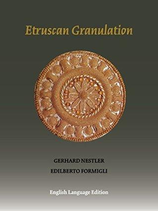 Etruscan Granulation: An Ancient Art of Goldsmithing